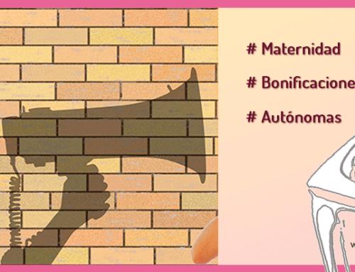 Bonificaciones por maternidad para las Autónomas.