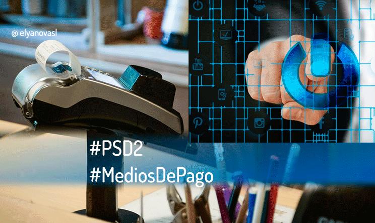 PSD2: la nueva normativa sobre servicios de pago en Internet.