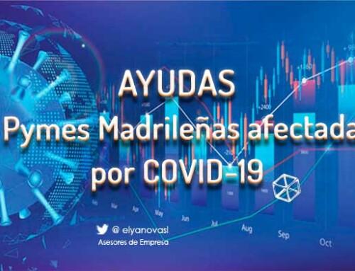 Ayudas destinadas a las Pymes de Madrid afectadas por la COVID-19