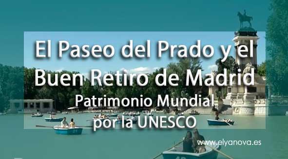 UNESCO Patrimonio mundial Paseo del Prado y el Buen Retiro de Madrid