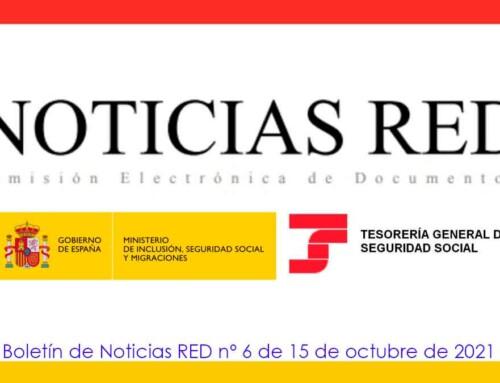 La Seguridad Social ha publicado el Boletín de Noticias RED 6/2021 (BNR 6/2021)
